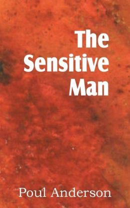 The Sensitive Man
