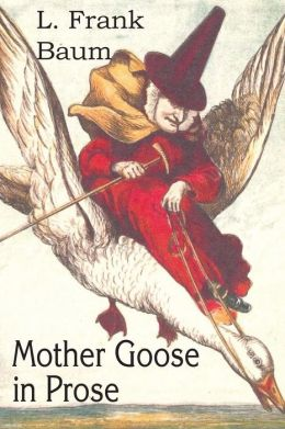 Mother Goose in Prose
