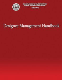 Designee Management Handbook