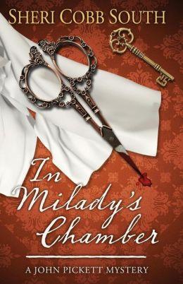 In Milady's Chamber: A John Pickett mystery