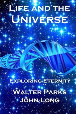 Life and the Universe: Exploring Eternity