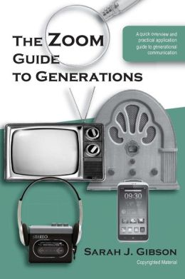 The Zoom Guide to the Generations, 2nd Edition