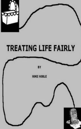 Treating Life Fairly