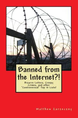 Banned from the Internet?!: Controversial Top 10 Lists
