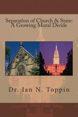 Separation of Church & State: A Growing Moral Divide