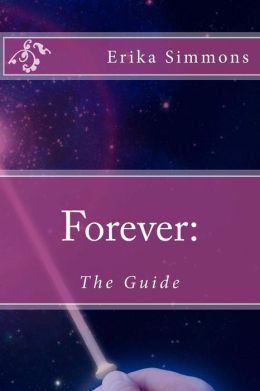 Forever: The Guide