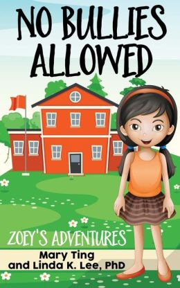 No Bullies Allowed: Zoey's Adventures