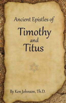 Ancient Epistles of Timothy and Titus