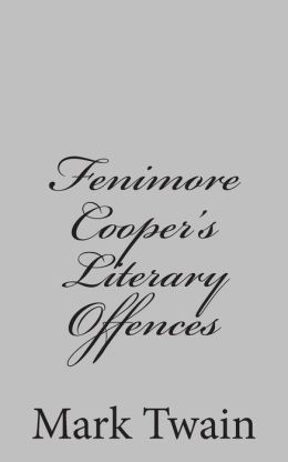 Fenimore Cooper's Literary Offences