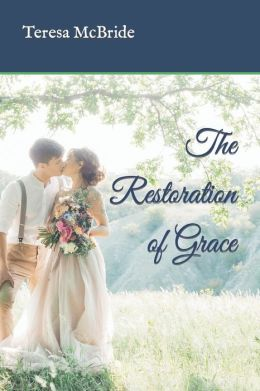 The Restoration of Grace