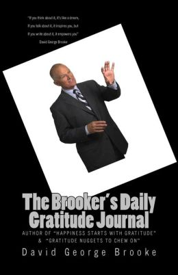 The Brooker's Daily Gratitude Journal: 2nd Edition