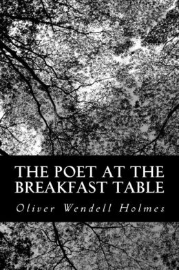The Poet at the Breakfast Table