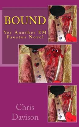 Bound: Yet Another Em Faustus Novel