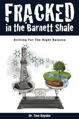 Fracked in the Barnett Shale: Drilling for the Right Balance