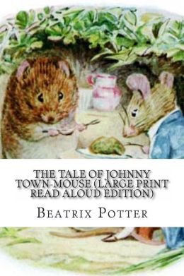 Tale of Johnny Town-Mouse