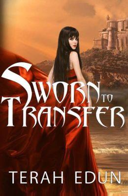 Sworn to Transfer: Courtlight #2