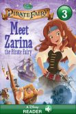 Book Cover Image. Title: Tinker Bell and the Pirate Fairy:  Meet Zarina the Pirate Fairy: A Disney Read-Along (Level 3), Author: Disney Book Group