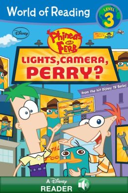 World of Reading Phineas and Ferb: Lights, Camera, Perry?