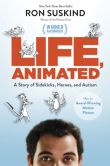 Book Cover Image. Title: Life, Animated, Author: Ron Suskind