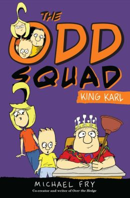 King Karl (Odd Squad Series) (PagePerfect NOOK Book)