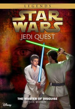 Star Wars: Jedi Quest: The Master of Disguise : Book 4