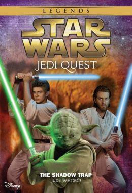 Star Wars: Jedi Quest: The Shadow Trap: Book 6