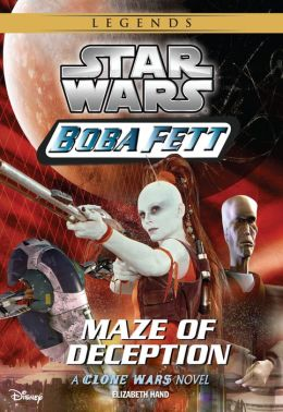 Star Wars: Boba Fett: Maze of Deception: Book 3