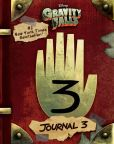 Book Cover Image. Title: Gravity Falls:  Journal 3, Author: Alex Hirsch
