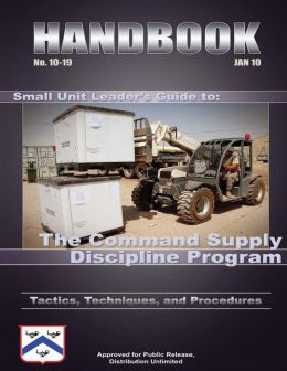 Small Unit Leader's Guide to: The Command Supply Discipline Program