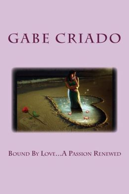 Bound by Love...a Passion Renewed