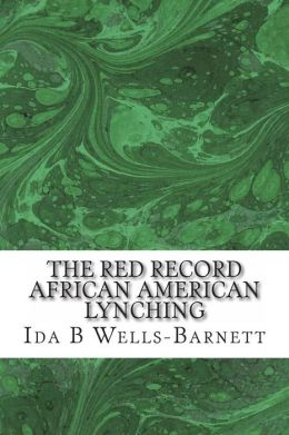 The Red Record African American Lynching
