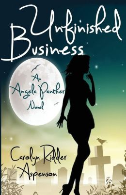 Unfinished Business an Angela Panther Novel