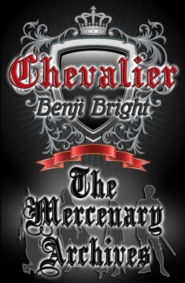 Chevalier: The Mercenary Archives