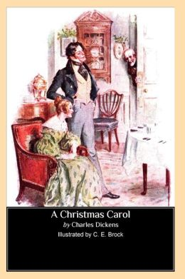 A Christmas Carol (Illustrated by C. E. Brock)