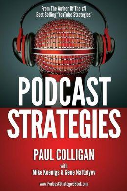 Podcast Strategies