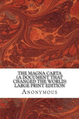 Magna Carta (a Document That Changed the World)