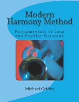 Modern Harmony Method: Fundamentals of Jazz and Popular Harmony