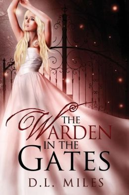 The Warden in the Gates