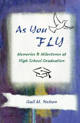 As You FLY: Memories and Milestones at High School Graduation