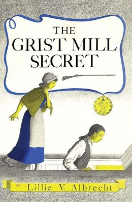 The Grist Mill Secret