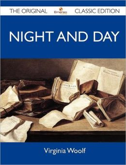 Night and Day - The Original Classic Edition