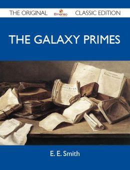 The Galaxy Primes - The Original Classic Edition