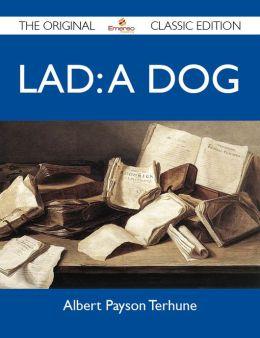 Lad: A Dog - The Original Classic Edition