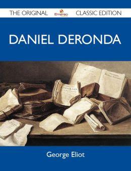 Daniel Deronda - The Original Classic Edition