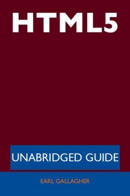 HTML5 - Unabridged Guide