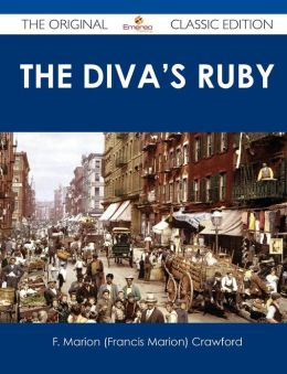 The Diva's Ruby - The Original Classic Edition