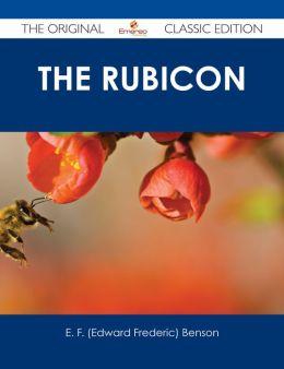 The Rubicon - The Original Classic Edition