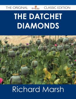 The Datchet Diamonds - The Original Classic Edition