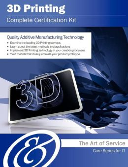 3D Printing Complete Certification Kit - Core Series for It
