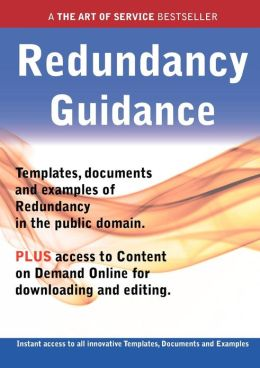 Redundancy Guidance - Real World Application, Templates, Documents, and Examples of the Use of Redundancy in the Public Domain. Plus Free Access to Me